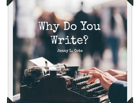 Why Do You Write?