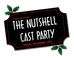Potluck Cast Party, Friday, Dec 15th