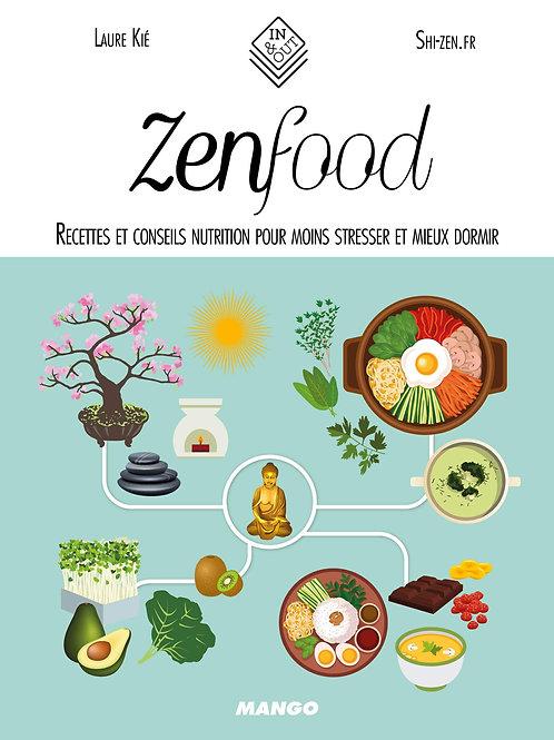Zen Food recettes et conseils nutrition pour moins stresser et mieux dormir