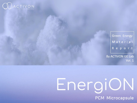 <EnergiON_PCM Microcapsule> GE Material Report by ACTIVON GE Lab Vol.01