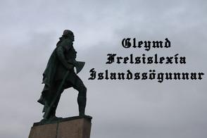 Gleymd Frelsislexía Íslandssögunnar