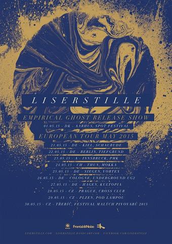LISERSTILLE auf Tour in Europa
