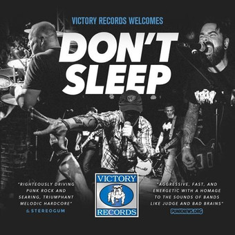 Victory Records nehmen Don´t Sleep feat. Dave Smalley (Dag Nasty, DYS, Down By Law, ALL) unter Vertr