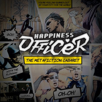 THE METAFICTION CABARET - Folgen #2 und #3 der Webserie zur Single 'Happiness Officer' onlin