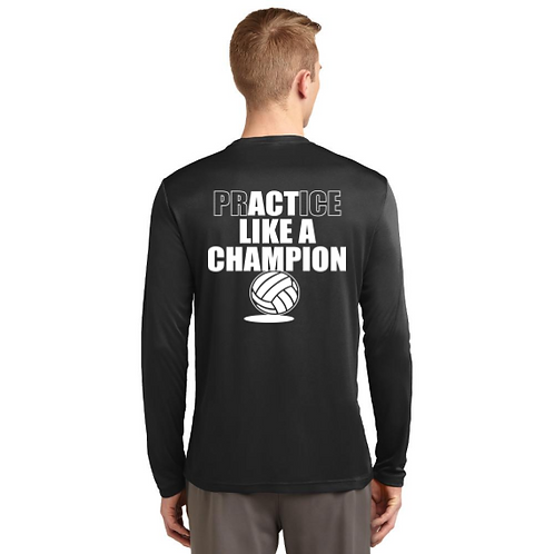 Practice Like a Champion Long Sleeve