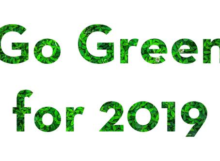 #GOGREEN for 2019