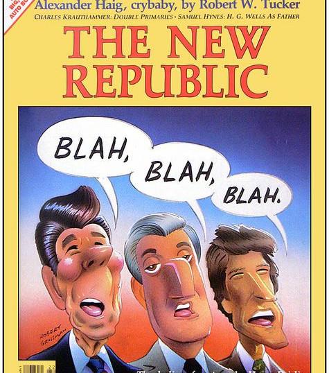 Blah. Blah. Blah., The New Republic
