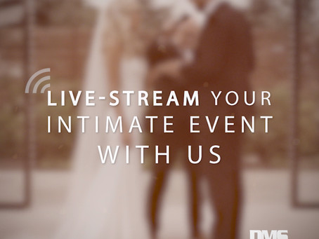 Live-Streaming Your Wedding with DMS LIVE!