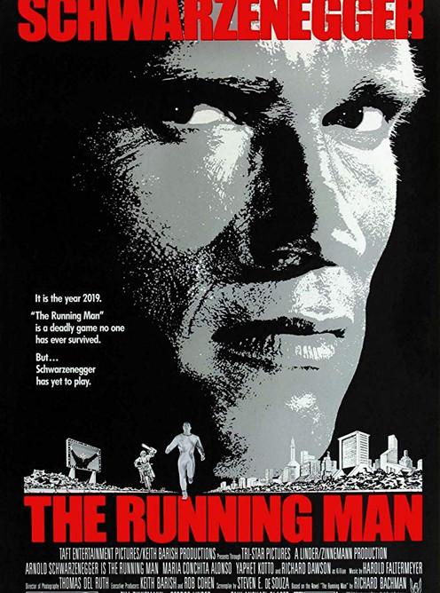 The Running Man starring Arnold Schwarzenegger