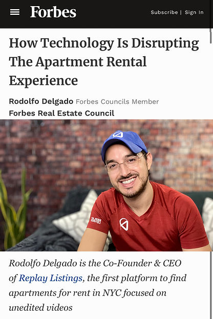 """Rodolfo Delgado on a FORBES article called """"How Technology is disrupting the apartment rental experience"""""""