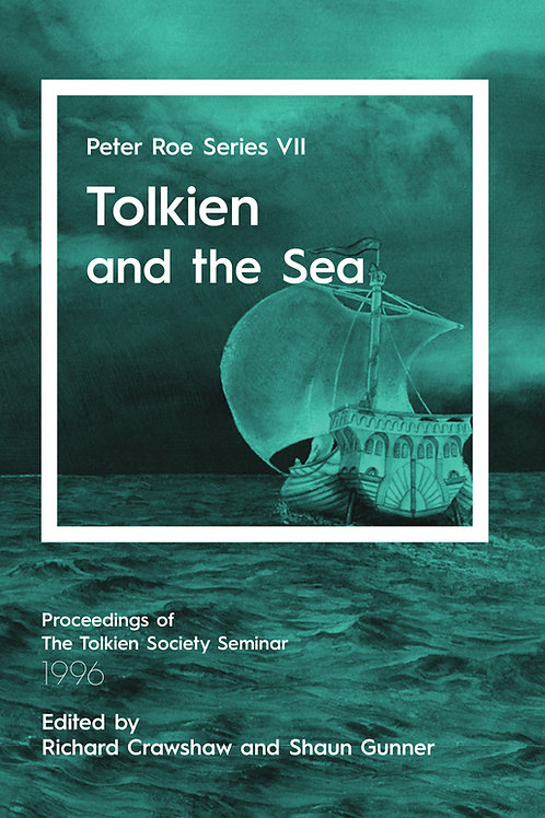 Tolkien and the Sea: Peter Roe Series VII