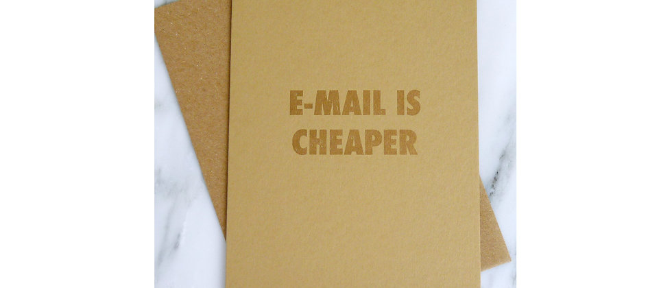 E-mail is cheaper