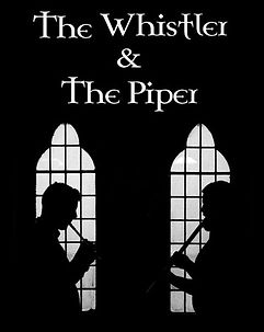 the wjistler and the piper poster.jpg
