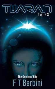 The Oracle of Life Tijaran Tales Francesca T Barbin