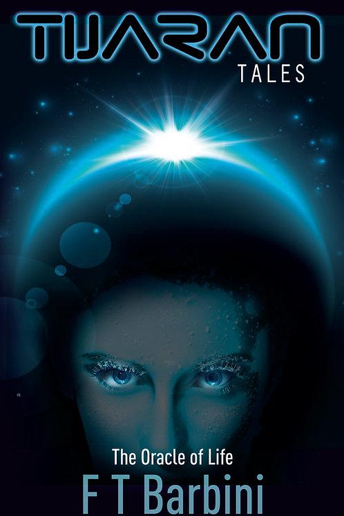 Tijaran Tales II - The Oracle of Life