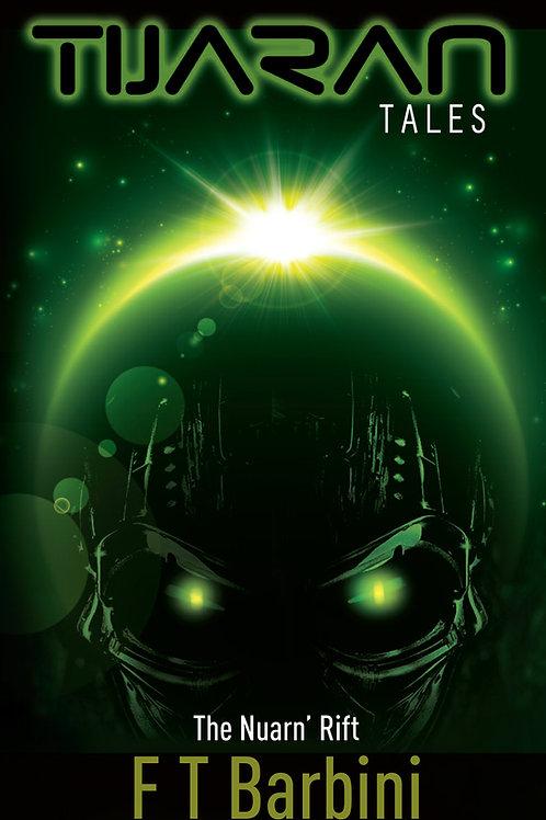 Tijaran Tales III - The Nuarn Rift
