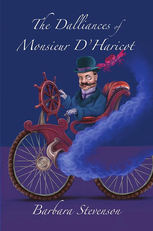 The Dalliances of Monsieur D'Haricot