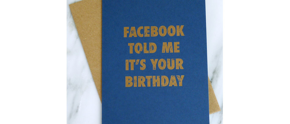 Facebook told me
