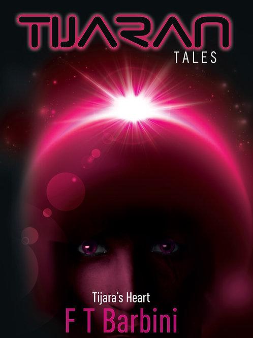 Tijaran Tales IV - Tijara's Heart