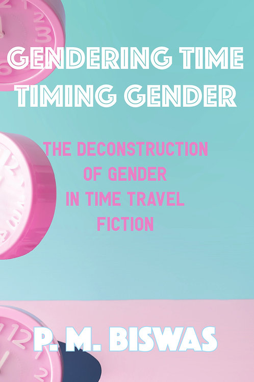 Gendering Time Timing Gender - Digital
