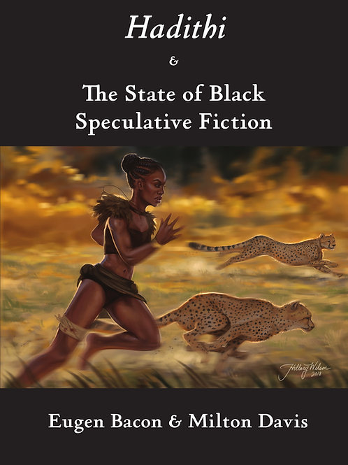 Hadithi & The State of Black Speculative Fiction - Digital