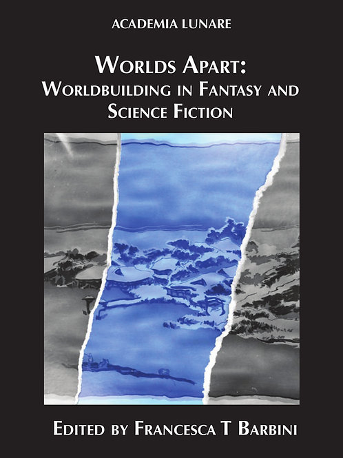 Worlds Apart: Worldbuilding in Fantasy and Science Fiction
