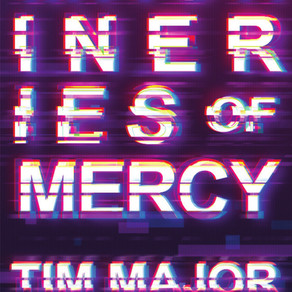 Tim Major's Machineries of Mercy is in Pre-order!