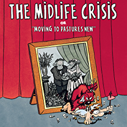 "The Midlife Crisis or ""Moving to Pastures New"" - Comic Book Review"