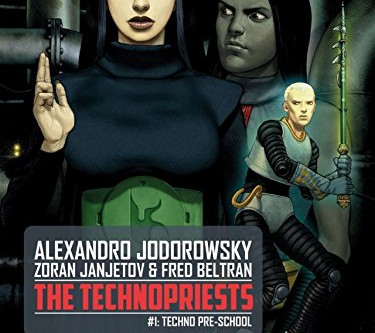 The Technopriests by Alejandro Jodorowsky