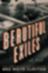 Beautiful Exiles by Meg Waite Clayton..j