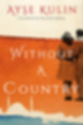 Without_a_Country_by_Ayşe_Kulin..jpg