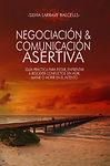NEGOCIACION Y COMUNICACION ASERTIVA -POR