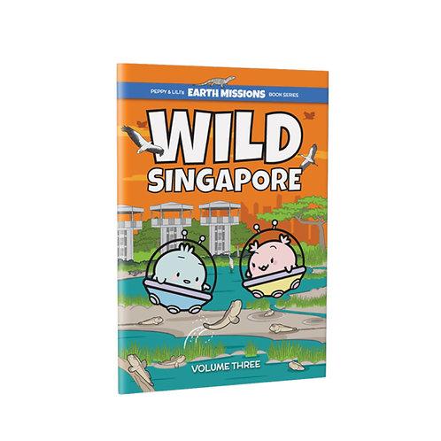 Wild Singapore Volume 3