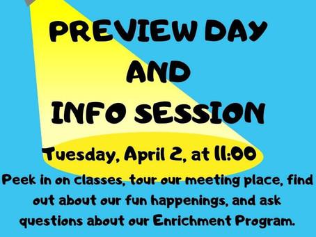4/2/19 Enrichment Program  Preview Day