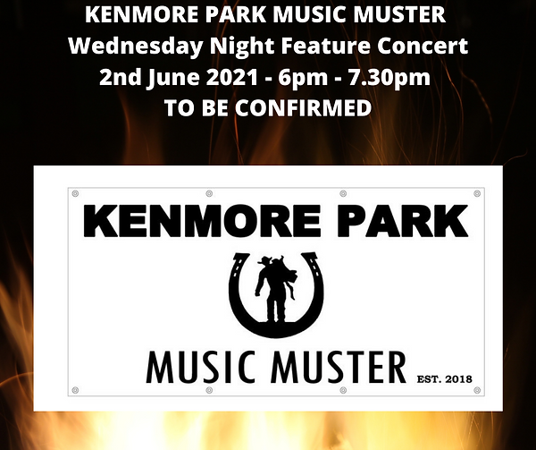 KENMORE PARK MUSIC MUSTER Wednesday Nigh