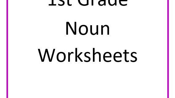1st Grade Nouns Worksheets