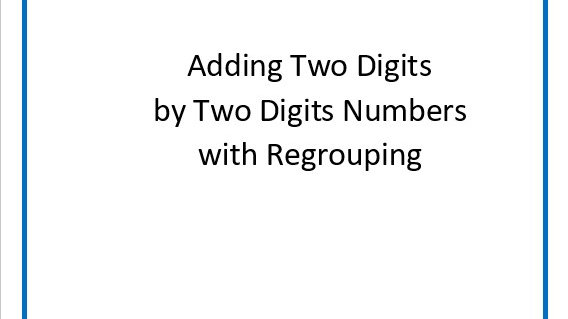 Adding Two Digits by Two Digits Numbers With Regrouping