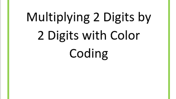 Multiplying 2 digit by 2 digit with color enhancements