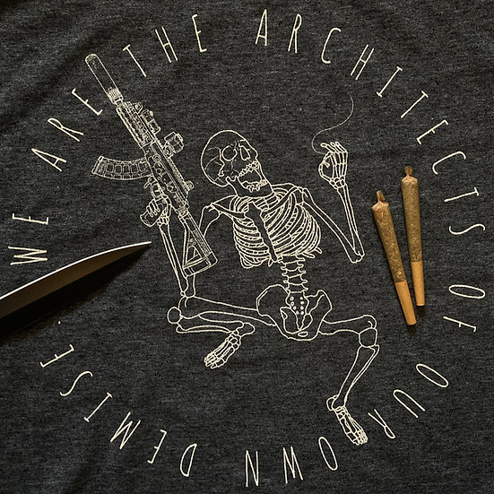 """""""We are the architects of our own demise."""" T"""