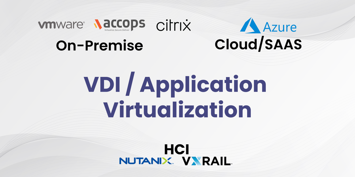 VDI / Application Virtualization