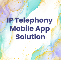 IP Telephony Mobile App Solution