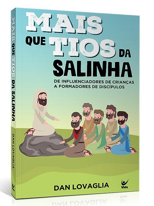 MAIS QUE TIOS DA SALINHA