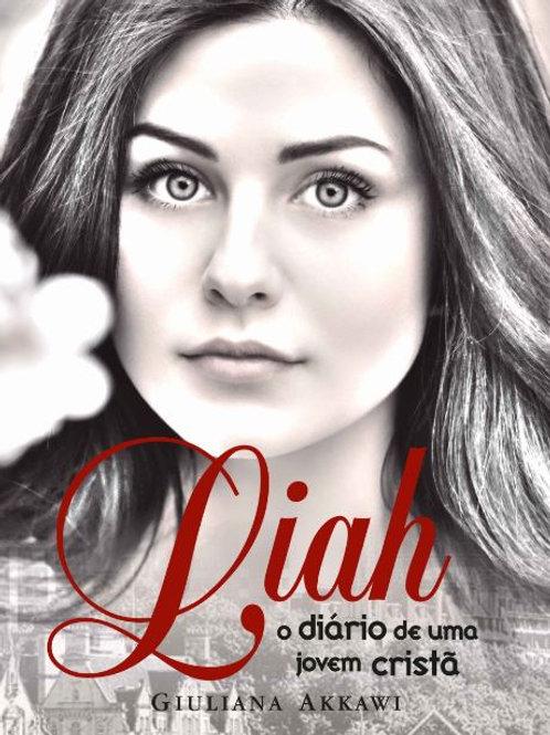Liah, o diário de uma jovem cristã