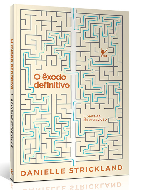 O EXODO DEFINITIVO: LIBERTE-SE DA ESCRAVIDAO