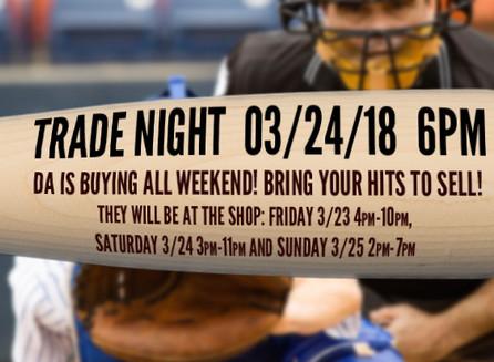 Trade Night 3/24/18