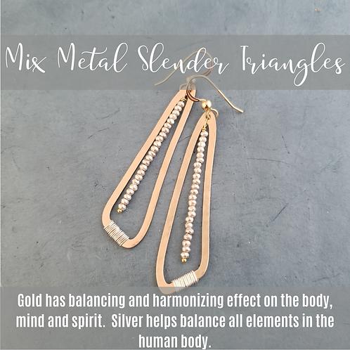 Mix Metal Slender Triangles