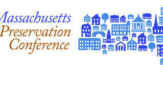 Learning in Lowell: A Retrospective on the 2017 Massachusetts Historic Preservation Conference