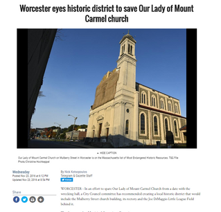 There's A Real Passion To Save Our Lady of Mount Carmel Church - Worcester May Create A Historic