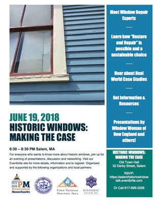 Historic Windows: Making the Case on June 19 in Salem