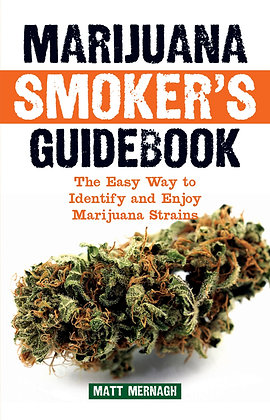 Marijuana Smoker's Guidebook by Matt Mernagh